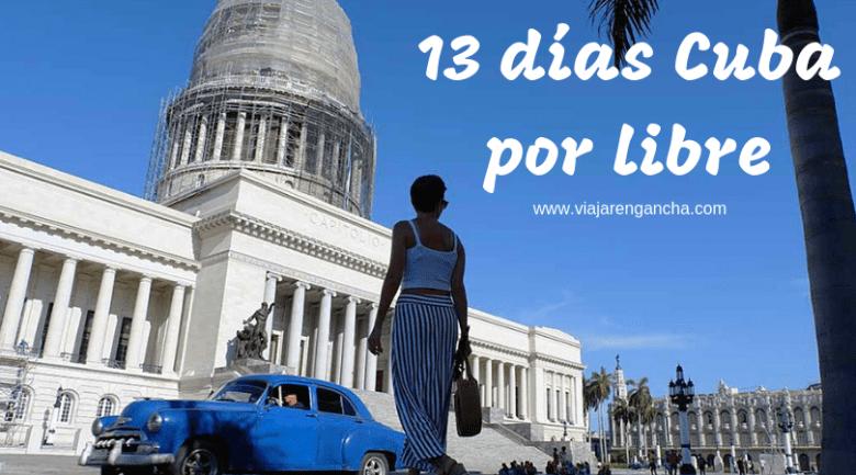 13 días Cuba por libre