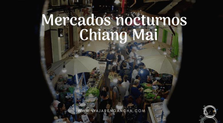 Mercados nocturnos Chiang Mai